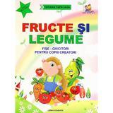 Fructe si legume. Fise-ghicitori pentru copiii creatori - Tatiana Tapalaga, editura Lizuka Educativ