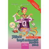 Piticot invata matematica - Grupa Mijlocie 4-5 ani - Adina Grigore, Cristina Ipate-Toma, editura Ars Libri
