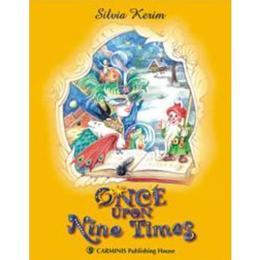 Once upon nine times - Silvia Kerim, editura Carminis
