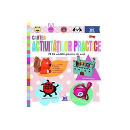 Cartea activitatilor practice. 75 de modele pentru tot anul, editura Didactica Publishing House
