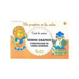 Ma pregatesc sa fiu scolar - Caiet de scriere 1 - Semne grafice. Comunicare - Buzenschi Lucica, editura Eduard