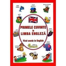 Primele cuvinte in Limba Engleza - First words in English, editura Eduard