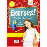 Exersez! Limba Germana, editura Gama