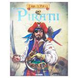 Carte cu pop-up - Piratii, editura Girasol