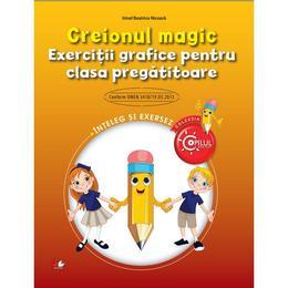 Creionul magic - Exercitii grafice pentru clasa pregatitoare - Irinel Betrice Nicoara, editura Litera