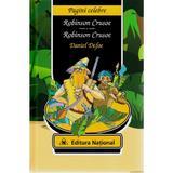Robinson Crusoe - Daniel Defoe, editura National