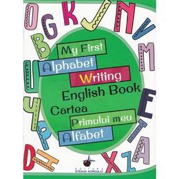 My First Alphabet Writing English Book. Cartea primului meu alfabet, editura Steaua Nordului