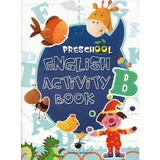 Preschool English Activity Book, editura Steaua Nordului