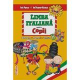Limba Italiana pentru copii - Geta Popescu, Ion Dragomir-Margean, editura Andreas