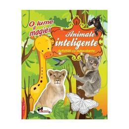 O lume a magiei: Animale inteligente - Activitati cu autocolante, editura Aramis