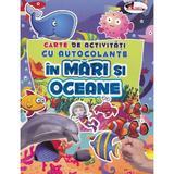 In mari si oceane - Carte de activitati cu autocolante, editura Aramis