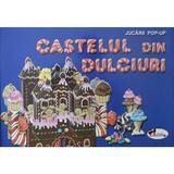Castelul din dulciuri - Jucarii Pop-Up, editura Aramis