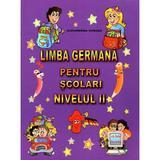 Limba germana pentru scolari. Nivelul II - Alexandrina Ciobanu, editura Carta Atlas