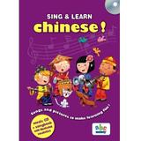Sing and learn chinese! + CD, editura Didactica Publishing House
