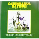 Calendarul Naturii (lb. romana), editura Galaxia Gutenberg