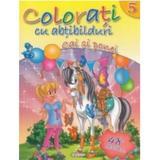 Colorati cu abtibilduri 5: Cai si ponei, editura Girasol