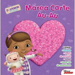 Disney doctorita Plusica - Marea carte Au-Au, editura Litera
