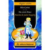 The Little Prince. Micul Print - Antoine De Saint-Exupery, editura National