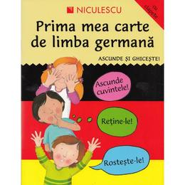 Prima mea carte de limba germana. Ascunde si ghiceste! - Catherine Bruzzone, Susan Martineau, editura Niculescu