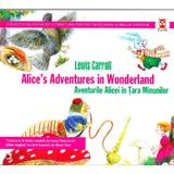 Aventurile Alicei in Tara Minunilor - Lewis Carroll, editura Paralela 45
