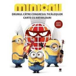 Minionii - Drumul catre congresul ticalosilor - Carte cu abtibilduri, editura Rao