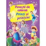 Printi si printese - Povesti de colorat, editura Aramis