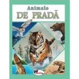 Animale de prada, editura Aramis