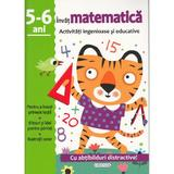 Activitati ingenioase si educative: Invat matematica 5-6 ani, editura Girasol