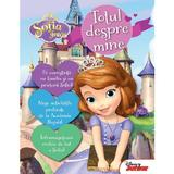 Disney Sofia Intai - Totul despre mine, editura Litera