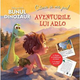 Disney Pixar Bunul dinozaur - Aventurile lui Arlo - Citesc si ma joc!, editura Litera