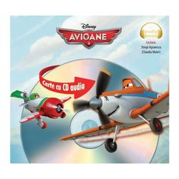 Disney - Avioane (format mic) + CD audio (lectura: Claudiu Maier), editura Litera