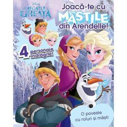 Disney Regatul de Gheata - Joaca-te cu mastile din Arendelle!, editura Litera