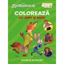 Disney Zootropolis - Coloreaza cu Judy si Nick, editura Litera