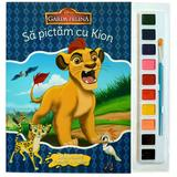Sa pictam cu Kion - Carte de colorat cu pensula si acuarele, editura Litera