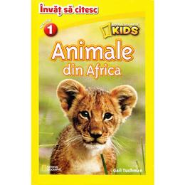 Animale din Africa - National Geographic Kids - Invat sa citesc nivelul 1, editura Litera