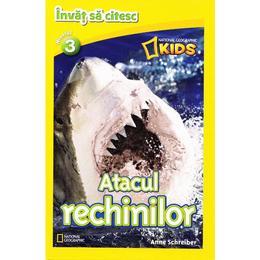 Atacul rechinilor - National Geographic Kids - Invat sa citesc nivelul 3, editura Litera
