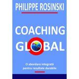 Coaching global - Philippe Rosinski, editura Bmi