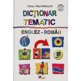 Dictionar Tematic Englez-Roman - Oana Machidonschi, editura Aramis