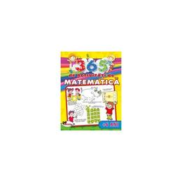 365 de activitati de matematica +6 ani - Lata Seth, Anuj Chawla, editura Aramis