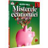 Misterele economiei - Alvin Hall, editura Litera