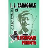 O scrisoare pierduta - I.L. Caragiale, editura Andreas