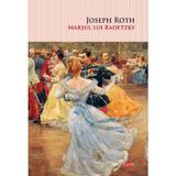 Marsul lui Radetzky - Joseph Roth, editura Litera