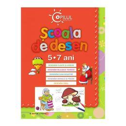 Scoala de desen 5-7 ani Ed. 2013, editura Litera