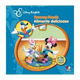 Disney English - Alimente delicioase - Yummy Foods, editura Litera