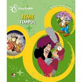 Disney English - Timpul. Time, editura Litera