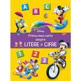 Disney - Prima mea carte despre litere si cifre, editura Litera