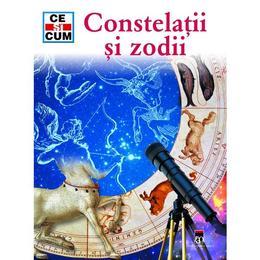 Ce si cum - Constelatii si Zodii, editura Rao