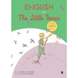 English with The Little Prince Seasons Spring 2 - Despina Calavrezo, editura Rao