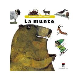 La munte - Minienciclopedii Larousse, editura Rao