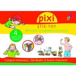 Pixi stie-tot. Minienciclopedie la cutie 2: Corpul omenesc. Sanatate si bune maniere, editura All
